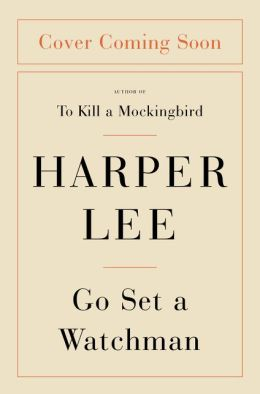 Go Set a Watchman by Harper Lee (2015, Hardcover) Brand New
